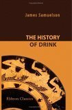The History of Drink  by  Unknown Author 43