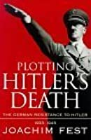 Plotting Hitler's Death