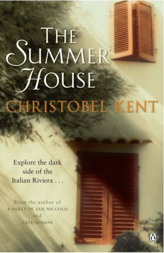 The Summer House  by  Christobel Kent