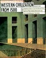 Western Civilization from 1500 (Harpercollins College Outline)