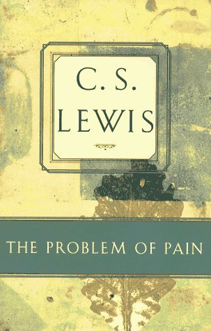 The Problem of Pain C.S. Lewis