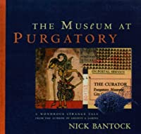 The Museum at Purgatory [With Special and Usable Stamps]