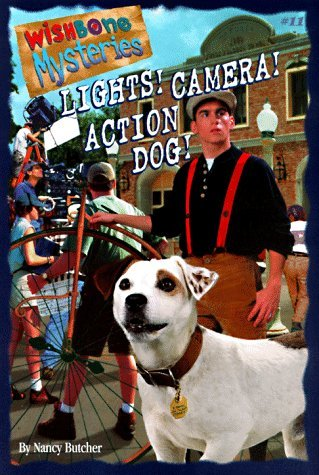Lights! Camera! Action Dog! (Wishbone Mysteries, #11)  by  Kevin Ryan