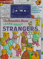 The Berenstain Bears Learn About Strangers (Random House Children's Book and Cassette Library)