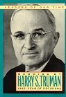 Year of Decisions Harry S. Truman