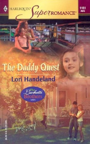 The Daddy Quest (Luchettis Brothers #2) Lori Handeland