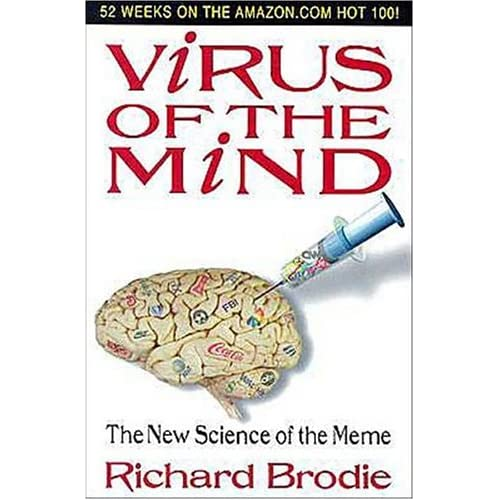 Virus of the Mind: The New Science of the Meme - Richard Brodie