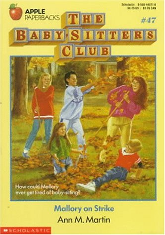 Mallory on Strike (The Baby-Sitters Club, #47)  by  Ann M. Martin