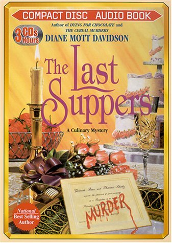 The Last Suppers (Goldy Bear Culinary Mystery, Book 4) Diane Mott Davidson