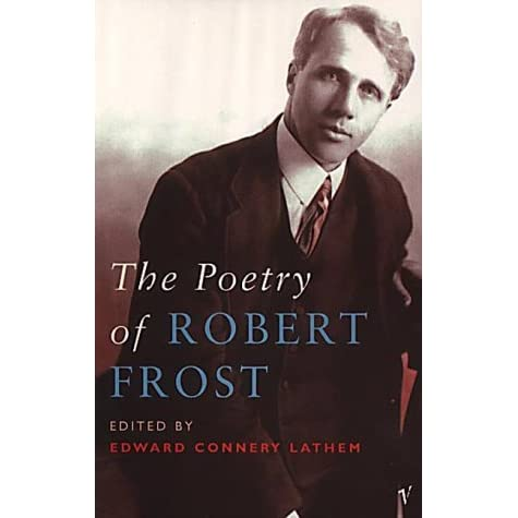 robert frost and nature thesis I am writing a research paper on robert frost with the theme of suicide/death in his poetry i just cant get a thesis any ideas or direction i could take.