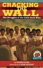 The Little Rock Nine Stand Up for Their Rights Eileen Lucas