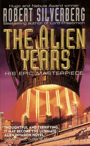 The Alien Years Robert Silverberg