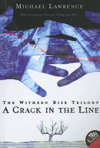 Crack in the Line: The Withern Rise Triology  by  Michael       Lawrence