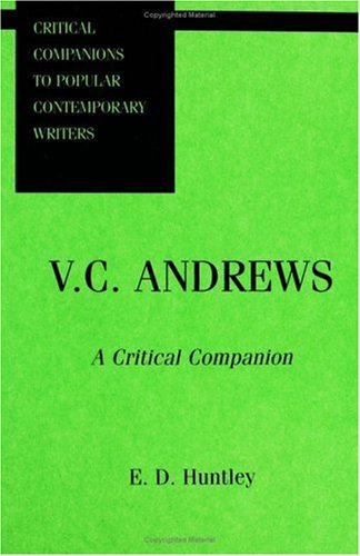 V. C. Andrews: A Critical Companion  by  E.D. Huntley