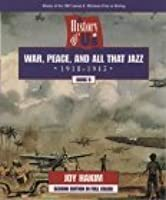 A History of US: Book 9: War, Peace, and All That Jazz (1918-1945) (History of U.S., Book 9)