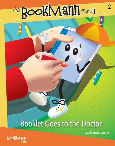 Booklet Goes to the Doctor (The Bookmann Family in...) (The Bookmann Family in...) Lisa Edman Lamote
