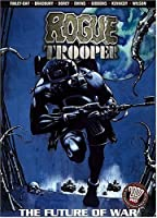 Rogue Trooper: The Future of War