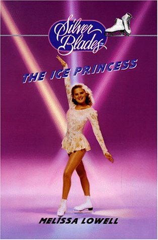 The Ice Princess  by  Melissa Lowell