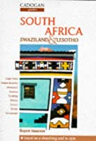 South Africa: Swaziland and Lesotho (Cadogan Guides)