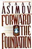 Forward the Foundation (Foundation: Prequel, #2)