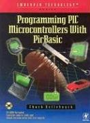 Programming PIC Microcontrollers with Picbasic [With CDROM]  by  Chuck Hellebuyck