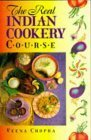 The Real Indian Cookery Course Veena Chopra