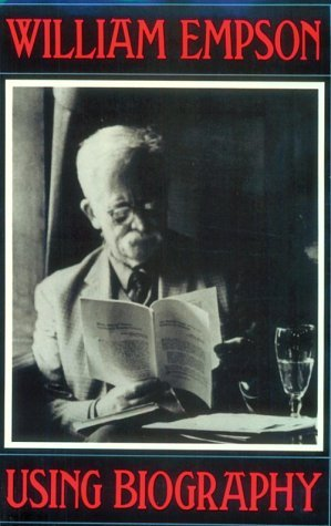 Using Biography  by  William Empson
