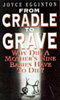 From Cradle To Grave