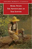 The Adventures of Tom Sawyer (World's Classics)
