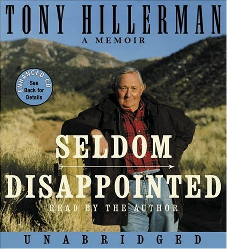 Seldom Disappointed: A Memoir  by  Tony Hillerman