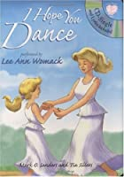 I Hope You Dance (Little Melody Press Series)