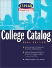 Kaplan/Newsweek College Catalog 2002 (Unofficial, Unbiased Insiders Guide to the Most Interesting Colleges)  by  Kaplan Inc.