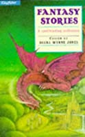 Fantasy Stories (Kingfisher Story Library)
