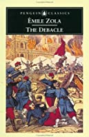 The Debacle (Les Rougon-Macquart, #19)