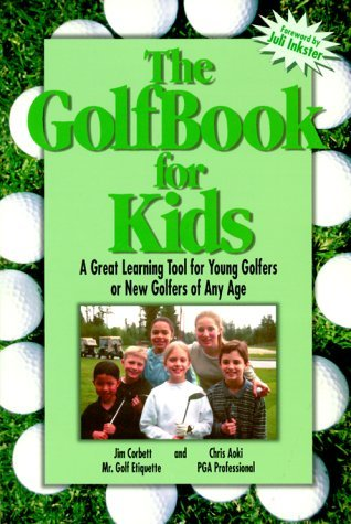 The Golfbook for Kids  by  Jim   Corbett