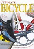 Living Ultimate Bicycle Book (Dk Living)