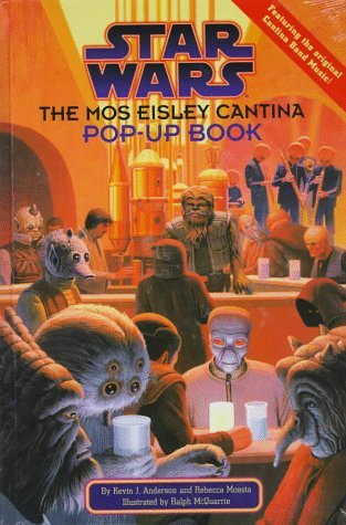 Star Wars: The Mos Eisley Cantina Pop-Up Book Kevin J. Anderson