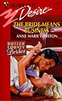 The Bride Means Business (Silhouette Desire, #1204) (Butler County Brides)