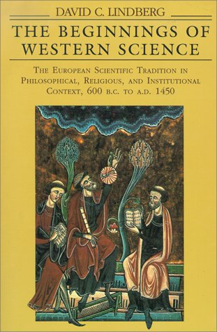 God and Nature: Historical Essays on the Encounter Between Christianity and Science David C. Lindberg