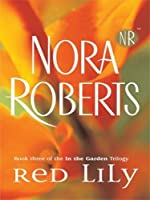 Red Lily (In the Garden trilogy #3)
