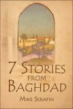 7 Stories from Baghdad  by  Mike Serafin