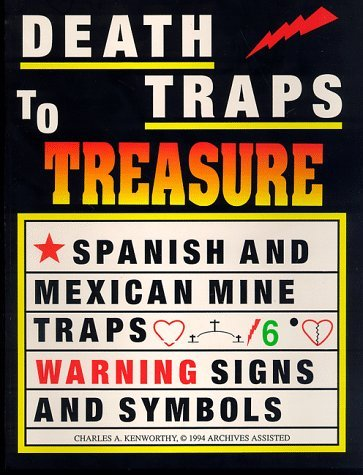 Death Traps to Treasure  by  Kenworthy
