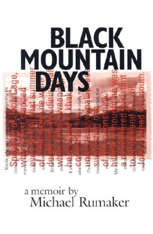Black Mountain Days  by  Michael Rumaker