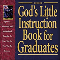 God's Little Instruction Book for Graduates