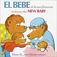 El Bebe De Los Osos Berenstain: BBears' New Baby (English/Spanish) (First Time Books(R))