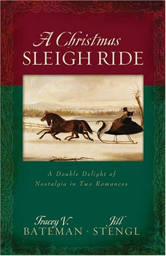 A Christmas Sleigh Ride  by  Tracey Bateman