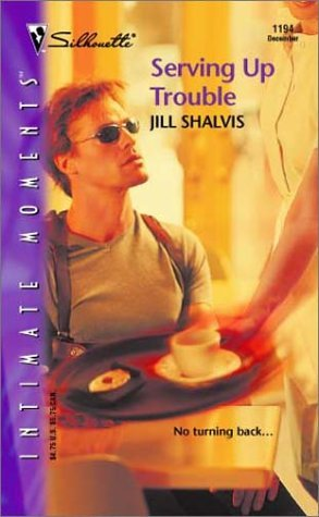Serving Up Trouble Jill Shalvis