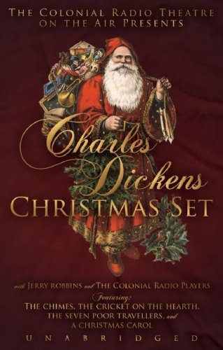 Charles Dickens Christmas Set: A Christmas Carol, The Chimes, The Cricket on the Hearth, The Seven Poor Travellers  by  Charles Dickens