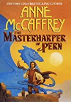 MasterHarper of Pern (Dragonriders of Pern, #15)