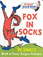 Fox in Socks (Dr.Seuss Board Books)